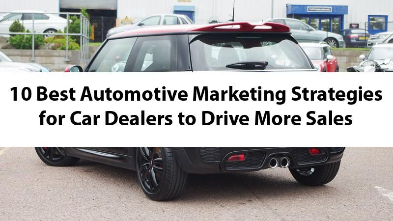 automotive marketing ideas and strategies